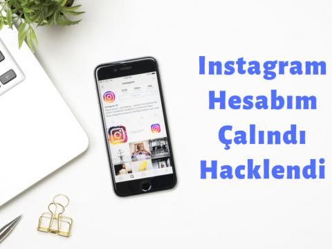 Instagram Hesabım Çalındı Hacklendi