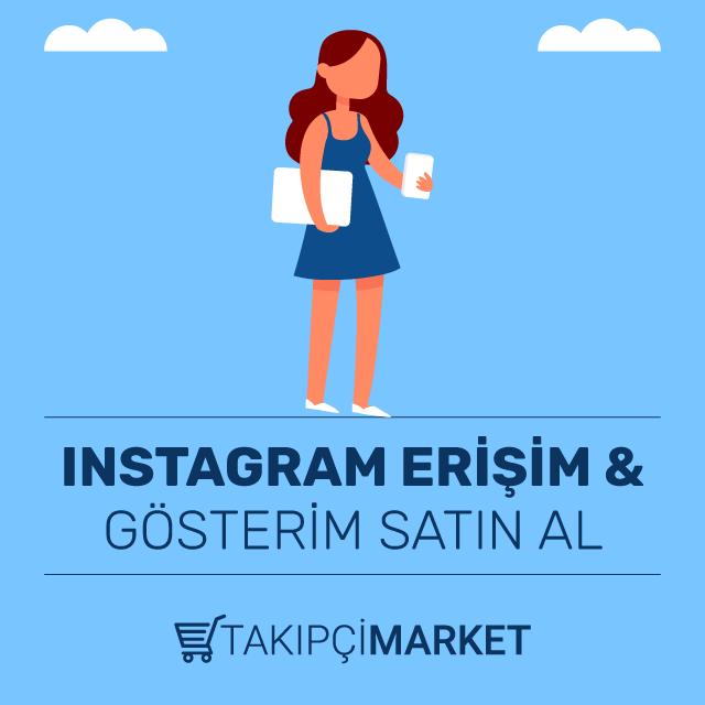 Instagram Erişim Gösterim Satın Al