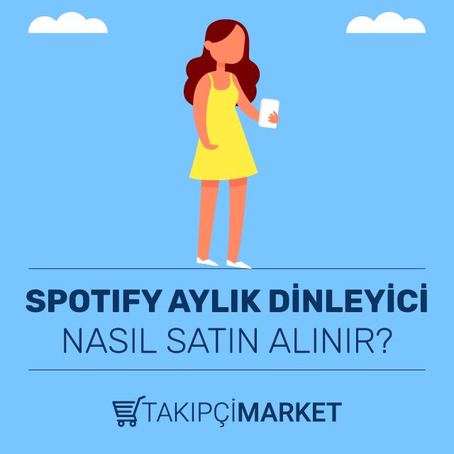 spotify aylık dinleyici nasıl satın alınır
