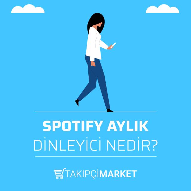 spotify aylık dinleyici nedir