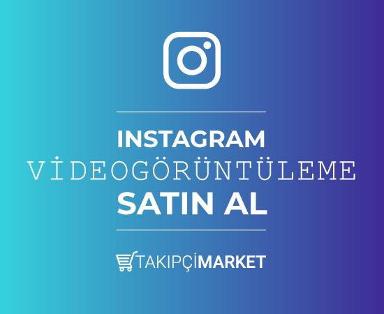 instagram video görüntülenme satın al