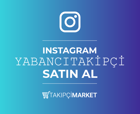 instagram yabancı takipçi al