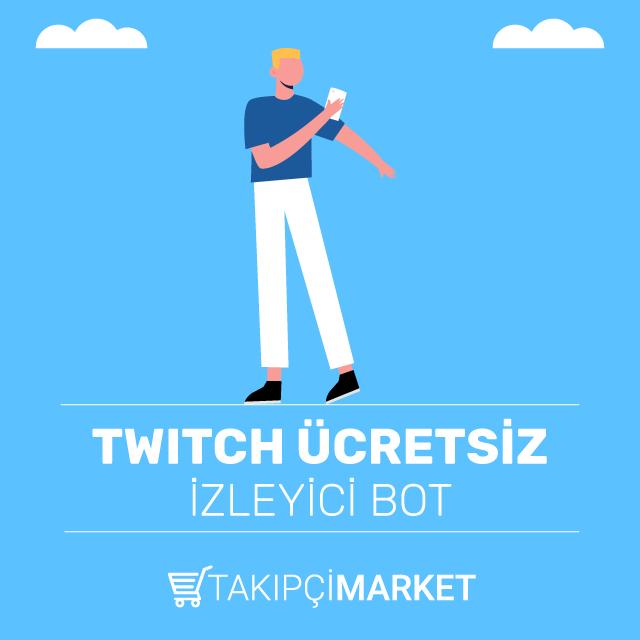 twitch ücretsiz izleyici bot
